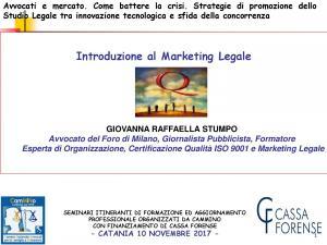 Avvocati e mercato. Interviene Avv. Giovanna Raffaella Stumpo – Catania
